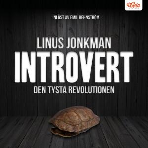 Introvert – Den tysta revolutionen