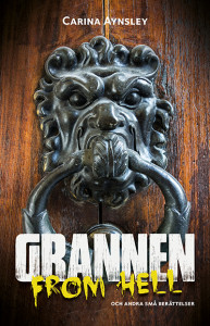Grannen from hell