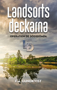 Landsortsdeckarna – Operation de dödsdömda