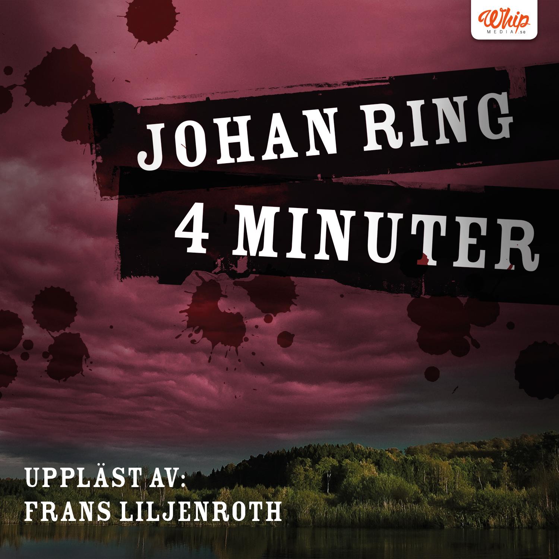 4 minuter av Johan Ring