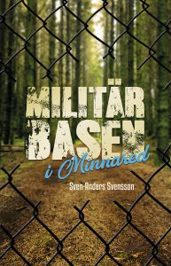 Militärbasen i Minnared