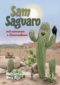 Sam Saguaro och vännerna i Sonoraöknen